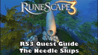 Runescape 3 2019 Quest Guide - The Needle Skips - Get your 400th Quest Point!