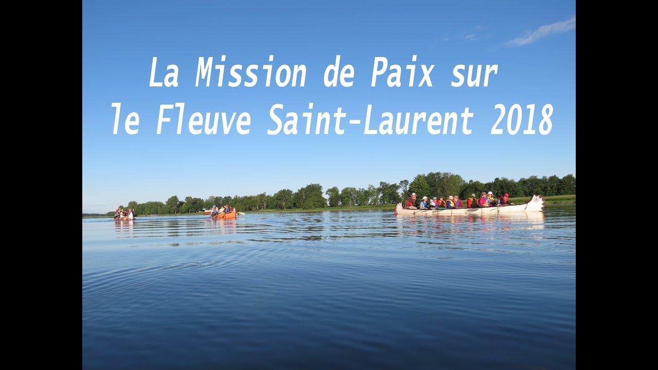 La Mission de Paix sur le Fleuve Saint Laurent 2018