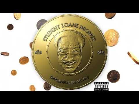 hashtagobi ft. Brudda Nay -- Student Loans Dropped [Money!]