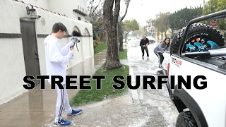SURFING LA STREETS DURING FLOOD!!!
