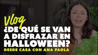 "Ya viene Halloween   ""Desde Casa"" con Ana Paola"