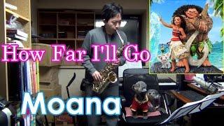 Auli 39 I Cravalho How Far I 39 ll Go From Moana - Alto Saxophone Cover.mp3