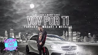 Voy Por Ti ft Farruko, Mozart La Para, Messiah [Video Lyrics]
