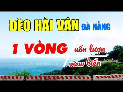 ĐÈO HẢI VÂN từ Lăng Cô (Huế) về Đà Nẵng | Một vòng uống lượn | Du lịch Đà Nẵng 2020