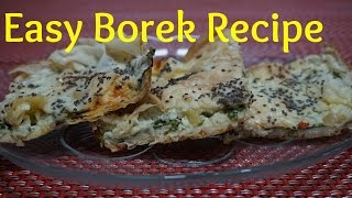 Easy Borek Recipe With Spinach & Feta Cheese (phyllo Pastry With Spinach And Cheese )