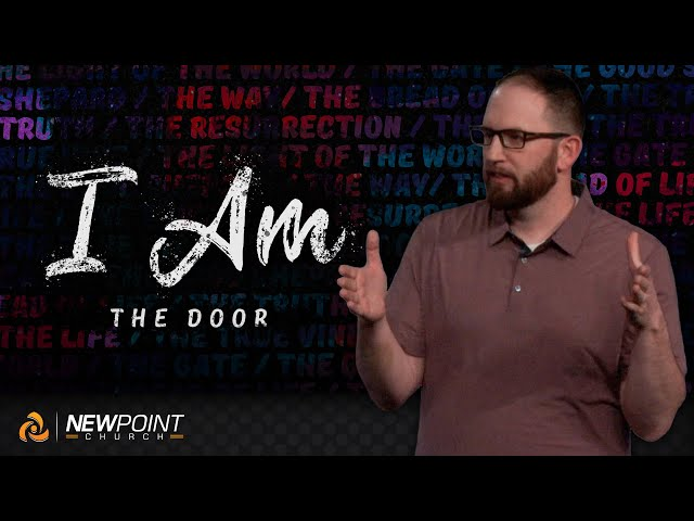The Door | I AM [ New Point Church ]