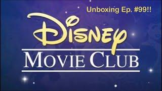 Unboxing Ep. #99 (Disney Movie Club Exclusives!!!)
