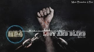 Lost And Blind by Suffer City - [2010s Rock Music]
