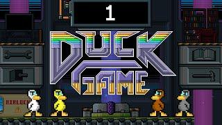 Duck Game - Episode 1