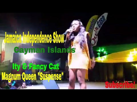"Magnum Queen ""Suspense""/Ity & Fancy Cat /Jamaica 55th Independence concert/Cayman Islands"