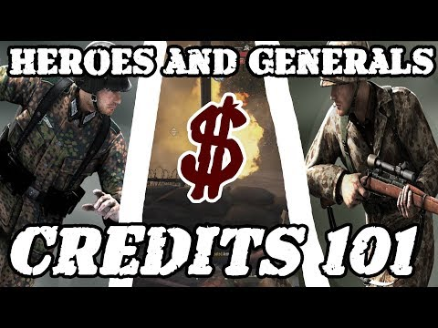 Heroes And Generals - How To Make TONS Of Credits!