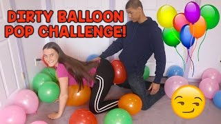 DIRTY BALLOON POP CHALLENGE!