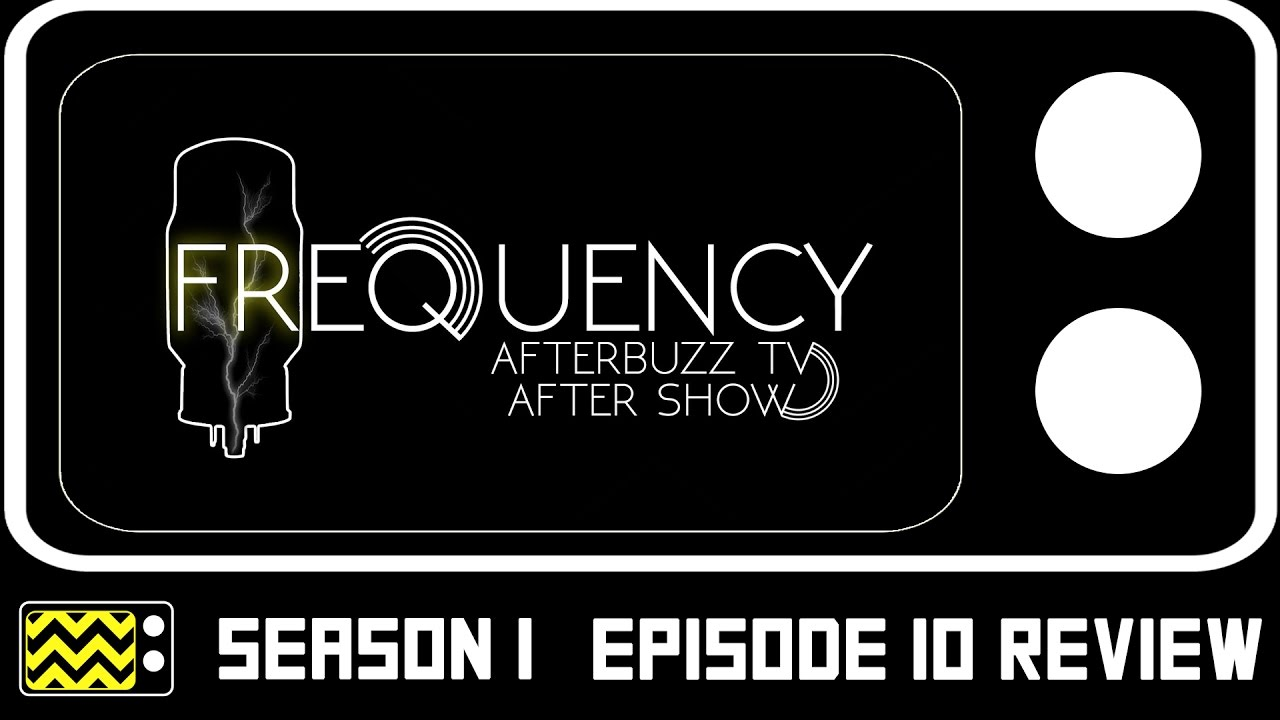 Download Frequency Season 1 Episode 10 Review & After Show | AfterBuzz TV