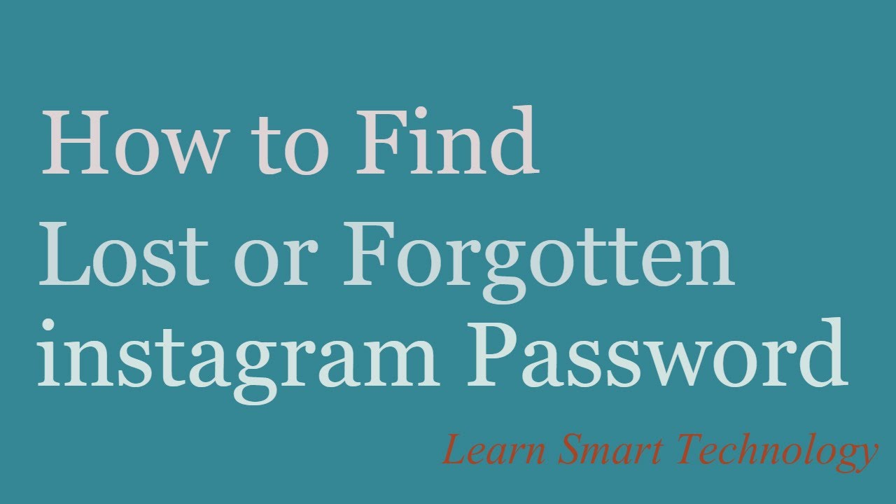 How to find my lost or forgotten instagram password reset how to find my lost or forgotten instagram password reset instagram password ccuart Images