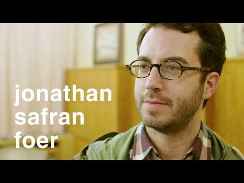 Jonathan Safran Foer On the Reader