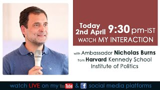 LIVE: My interaction with Ambassador Nicholas Burns from Harvard Kennedy School.