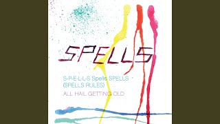 S-P-E-L-L-S Spells Spells (Spells Rules)
