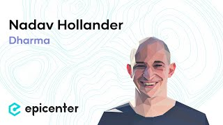 #267 Nadav Hollander: Dharma -- A protocol for tokenized debt