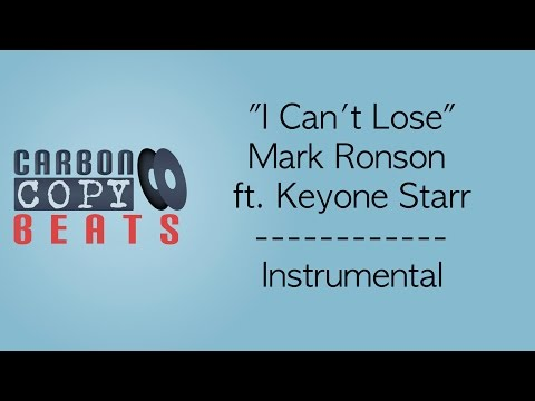 I Can't Lose - Instrumental / Karaoke (In The Style Of Mark Ronson ft. Keyone Starr)