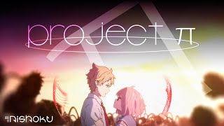 Project π |  Kyoukai No Kanata [AMV/60fps (Twixtor)]