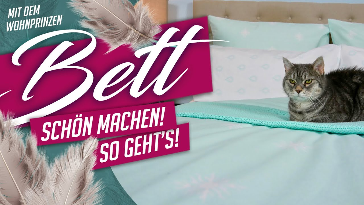 bett sch n machen so gehts deko tipp wohnprinz werbung youtube. Black Bedroom Furniture Sets. Home Design Ideas