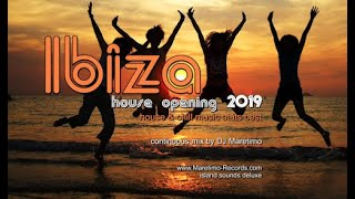DJ Maretimo - Ibiza House Opening 2019 - continuous mix (Full Album) 2Hours, house+chill at its best