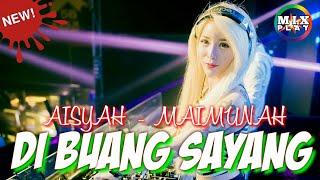 DJ SLOW 2019 DIBUANG SAYANG | AISYAH MAIMUNAH ISTRI TIGA TERBARU