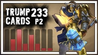 Hearthstone: Trump Cards - 233 - Ruthless Crusade - Part 2 (Paladin Arena)