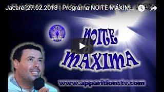 Jacareí,27.02.2018 | Programa NOITE MÁXIMA | Vidente MARCOS TADEU | Rádio Mensageira da Paz