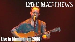 Dave Matthews Birmingham 2006 complete acoustic show
