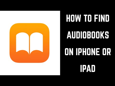 How To Find Audiobooks On IPhone Or IPad