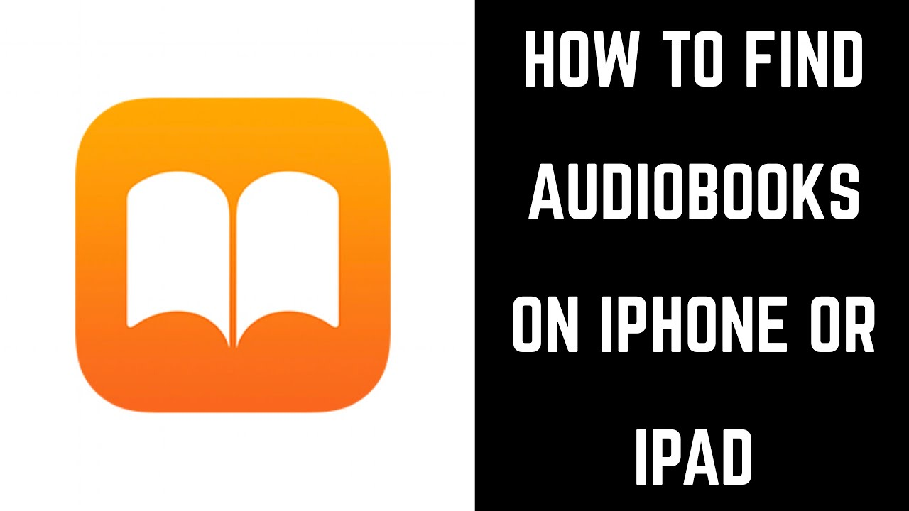 how to find audiobooks on iphone how to find audiobooks on iphone or 18802