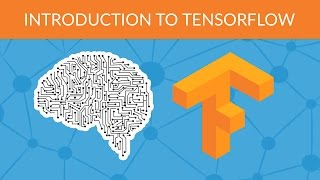 Deep Learning with TensorFlow - Introduction to TensorFlow