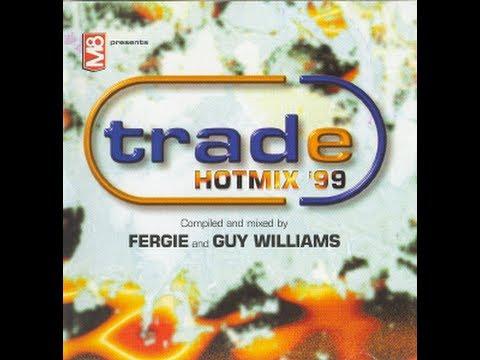 Trade Hotmix 1999, Fergie