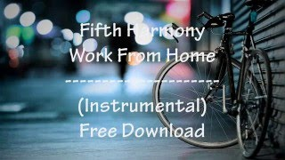 "Hi guys! i'm back with 5h new song's instrumental - ""work from home"" feel free to use my but remember credit me (aidenteen) and fifth harmony..."