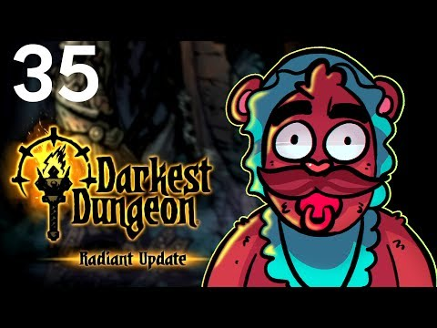 Baer Plays Darkest Dungeon - Radiant Mode (Ep. 35)