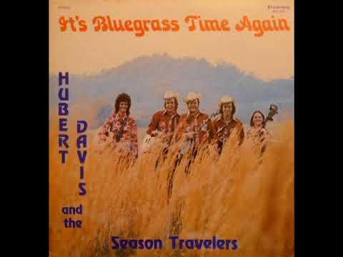 It's Bluegrass Time Again [1976] - Hubert Davis & The Season Travelers
