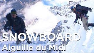 Le Mallory Aiguille du Midi Marco Siffredi Bertrand Delapierre snowboard Chamonix Mont-Blanc - 6700