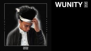 Wunity - Prelude (Audio)