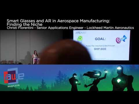 Christi Florentini (Lockheed Martin Aeronautics) Smartglasses and AR in Aerospace