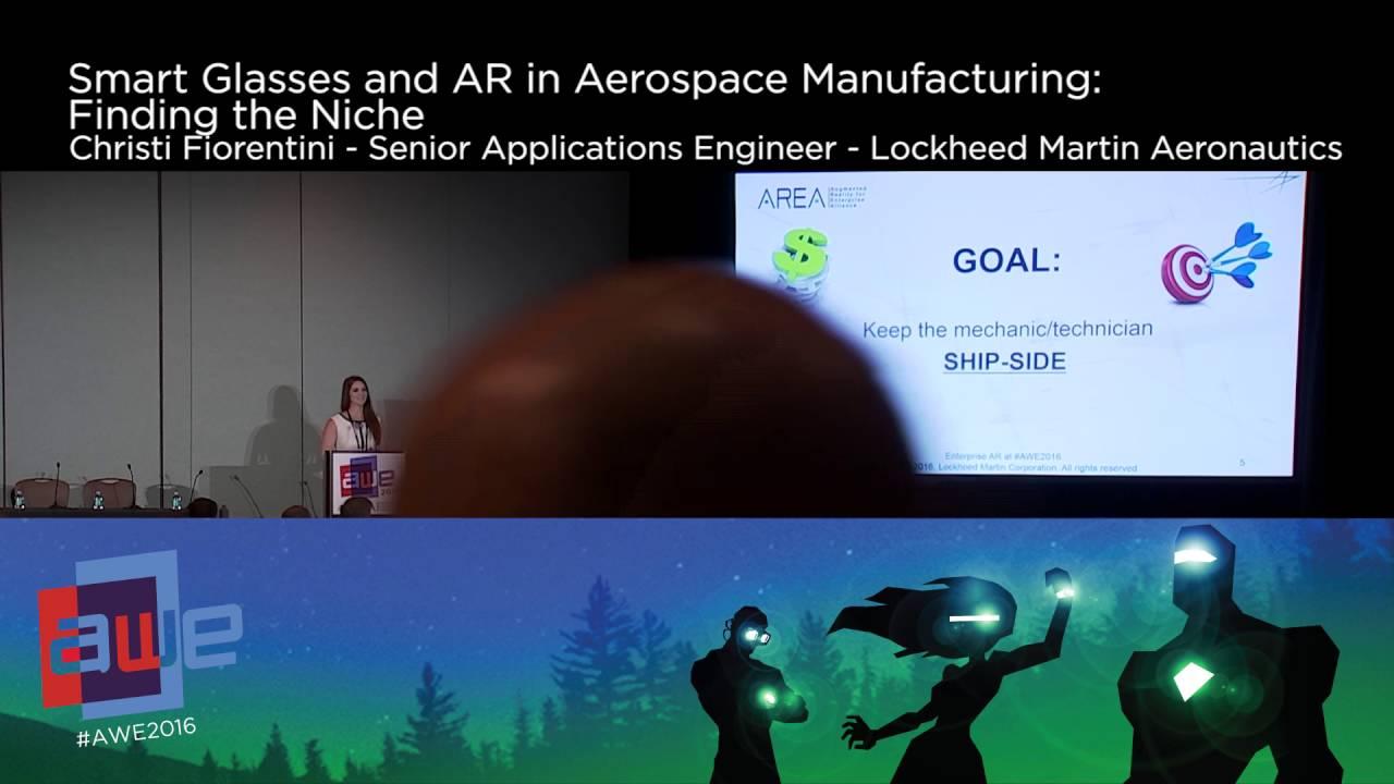 759c676125c1 Christi Florentini (Lockheed Martin Aeronautics) Smartglasses and AR in  Aerospace