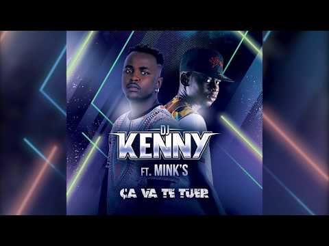 DJ KENNY ft. MINK'S - Ça Va Te Tuer [Official Lyric Video]