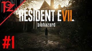 RESIDENT EVIL 7 #1 - ฝันร้ายกำลังจะเริ่มขึ้น