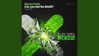 Can You Feel The Bass? (Original Mix)