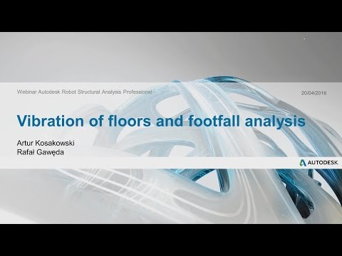 Vibration of floors and footfall analysis in Autodesk Robot Structural Analysis Professional