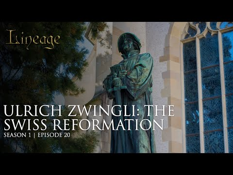 Episode 20 | Ulrich Zwingli: The Swiss Reformation