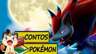 Contos Pokémon #6 - Zoroark O Pokémon Raposa da Ilusão