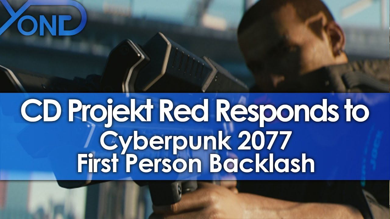 CD Projekt Red Responds to Cyberpunk 2077 First Person Backlash