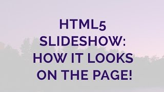 HTML5 Slideshow: How it looks on the page! thumbnail