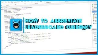 ROBLOX: How to Abbreviate Leaderboard Currency